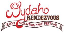 Join Us September 2-5, 2016 for the 7th Annual WYDAHO Rendezvous, Teton Mountain Bike Festival